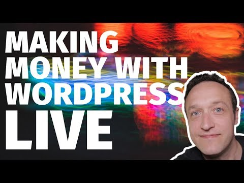 MAKING MONEY WITH WORDPRESS - LIVE - Q&A - LAST STREAM FOR A FEW WEEKS