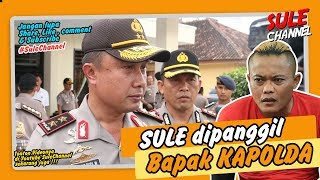 Video Sule dipanggil Bapak KAPOLDA ? MP3, 3GP, MP4, WEBM, AVI, FLV Juli 2019