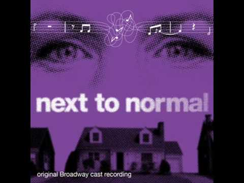 """""""Hey # 3 / Perfect for You (reprise)"""" from 'Next to Normal' Act 2"""