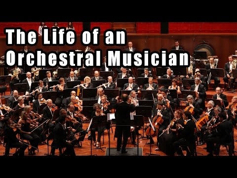 The Life of an Orchestral Musician