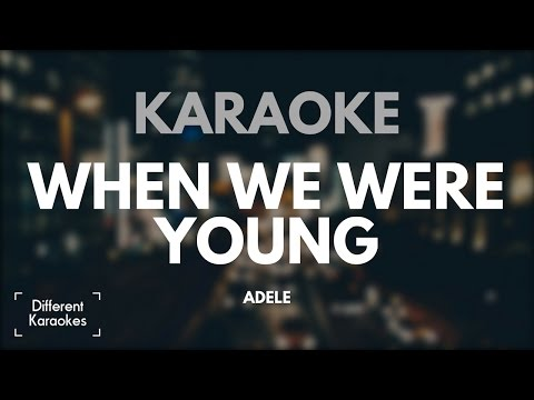 Adele - When We Were Young (Karaoke)