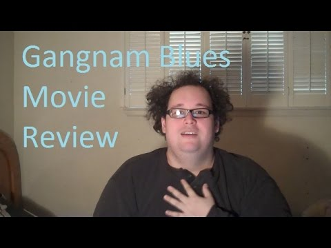 Movie Review! Gangnam Blues(Gangnam 1970)