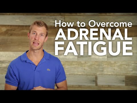 How to Overcome Adrenal Fatigue