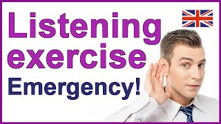 Emergency, English listening test