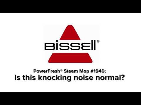 Knocking Noise - PowerFresh Steam Mop 1940