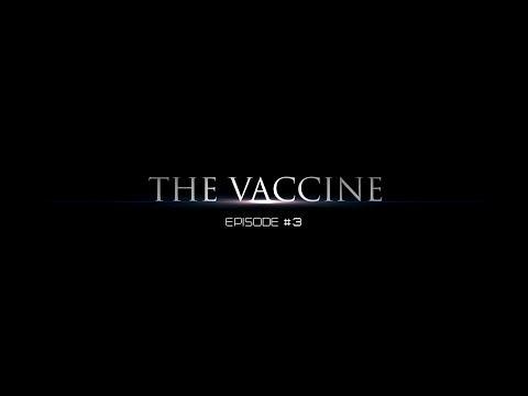 The Vaccine #3