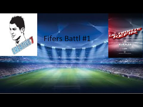 Fifers Battl #1 (creative7Play-UltimateKefir)Fifa 15