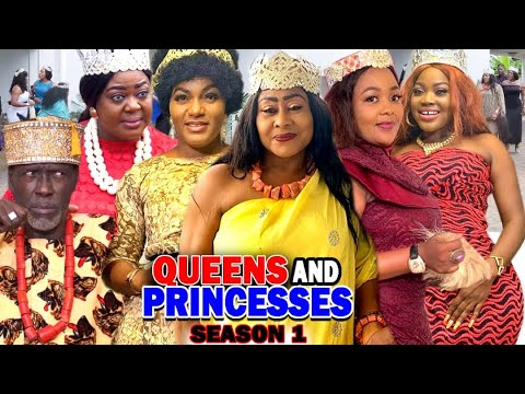 QUEENS AND PRINCESSES SEASON 1 (New Hit Movie) - 2020 Latest Nigerian Nollywood Movie Full HD
