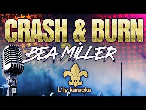 Bea Miller - Crash & Burn (Karaoke Version)