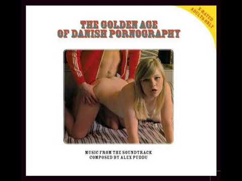 Alex Puddu – The Golden Age Of Danish Pornography