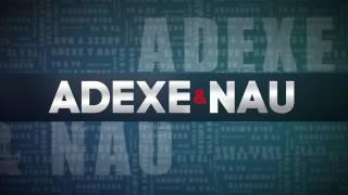 Esperó que se suscriban a mi canal para ver mas vídeos de Adexe & Nau #SoyNaudexersDeCorazon.