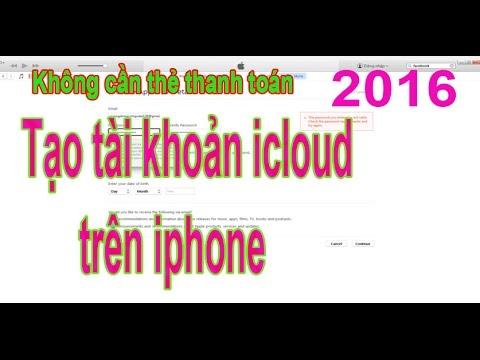 Tạo tài khoản Apple ID icloud iphone mới nhất  FREE Không cần thẻ thanh toán qua Itunes