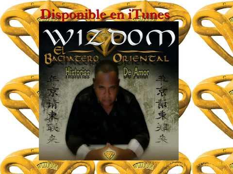 WIZDOM: El Bachatero Oriental feat BERSACHI - Tu Primer Amor Remix