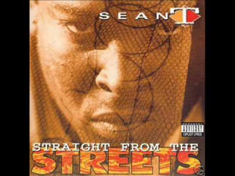 sean T - From album Straight From The Streets 1993.