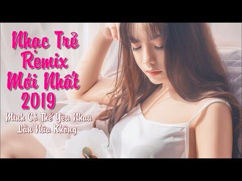 Liên Khúc Nhạc Trẻ Remix Hay Nhất 2018 Cực Mạnh - nhac tre remix - LK NHẠC REMIX 2018, NHẠC DJ 2019 - Thời lượng: 1:44:35.