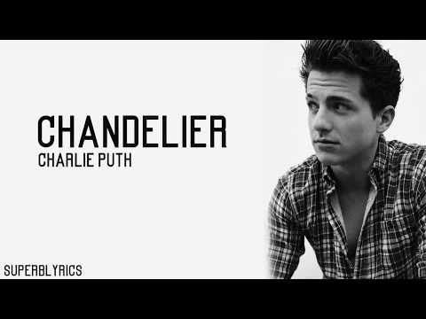 Charlie Puth - Chandelier (Lyrics) Mp3