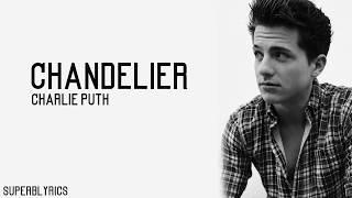 Video Charlie Puth - Chandelier (Lyrics) MP3, 3GP, MP4, WEBM, AVI, FLV Februari 2018