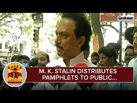 M-K-Stalin-distributes-Pamphlets-to-Public-in-Thousand-Lights-Constituency--Thanthi-TV
