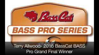 Terry Allwood - Our 2016 BassCat Pro Series Winner!