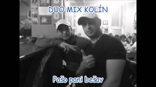 Video Duo Mix Kolín - Pašo pani bešav