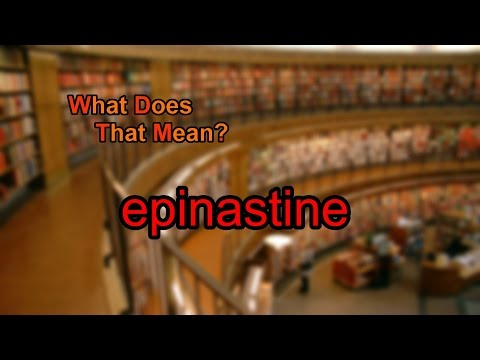 What does epinastine mean?