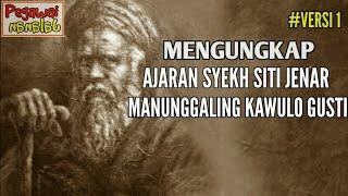 Video Membongkar Misteri dan Sejarah Ajaran Sesat Syekh Siti Jenar #Versi1 #PJalanan MP3, 3GP, MP4, WEBM, AVI, FLV Juni 2019