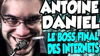 ANTOINE DANIEL - LE BOSS FINAL DES INTERNETS (REMIX)