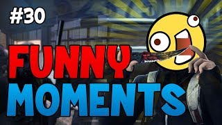 CS:GO - Funny Moments #30!