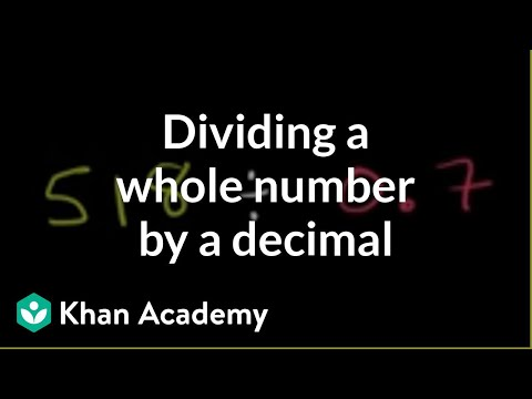 Dividing A Whole Number By A Decimal Video Khan Academy