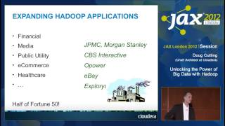 JAX London 2012: Unlocking The Power Of Big Data With Apache Hadoop