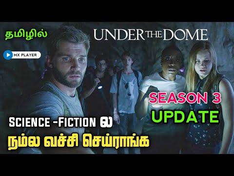 Under the dome webseries season 3 update in tamil|Under the Dome webseries tamil review|Mxplayer