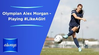 Always teams up with Alex Morgan to inspire girls to Keep Playing #LikeAGirl. She has been called one of the best soccer players in the world and is Already a World Cup Champion and Olympic gold medalist. Watch Alex show what playing #LikeAGirl means to her.  Share this video and join Alex & Always to encourage girls to keep playing sports because it can help girls maintain confidence.Subscribe to get notified when new Always videos are uploaded!Find out more at http://always.com/en-us/about-us/our-epic-battle-like-a-girlFacebook - http://www.facebook.com/alwaysTwitter - http://twitter.com/AlwaysInstagram - http://instagram.com/always-brand