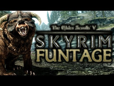 The Elder Scrolls V: Skyrim - Funtage! - (TES 5 Funny Moments)