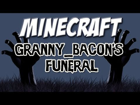 Minecraft - Granny Bacon's Funeral (Shadow of Israphel Special) Video