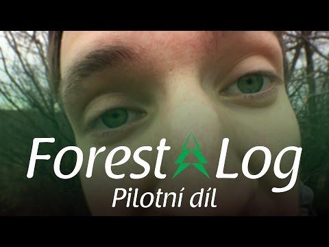 [4K*/60FPS] ForestLog ► Pilotní díl ► synecek11