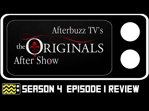 The Originals Season 4 Episode 1 Review & After Show | Afterbuzz Tv