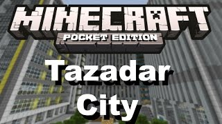 Minecraft PE - Tazadar City Review + Download