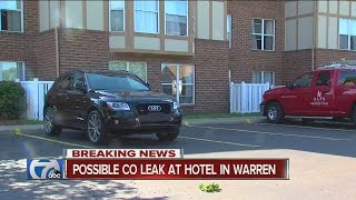Possible Carbon Monnoxide leak at a hotel in Warren. July 25 2016 ◂ WXYZ 7 Action News is metro Detroit's leading source for breaking news, weather warnings,...