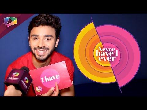 Samridh Bawa Plays Never Have I Ever | Exclusive |