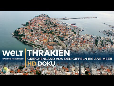 Thrakien/Griechenland: Von den Gipfeln bis ans Meer | HD Doku