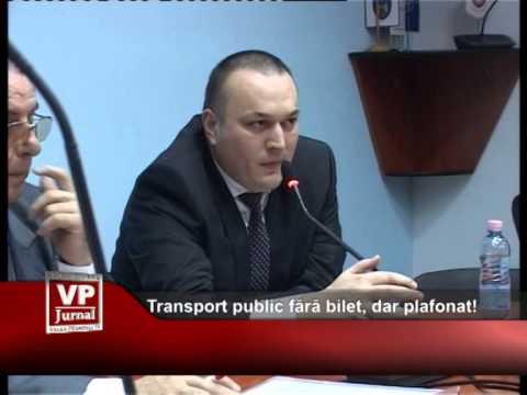 Transport public fără bilet, dar plafonat!