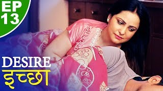 Video इच्छा - Desire - Episode 13 - Play Digital Originals download in MP3, 3GP, MP4, WEBM, AVI, FLV January 2017