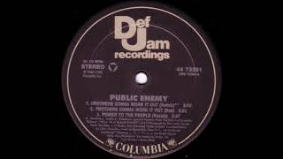Brothers Gonna Work It Out (Remix) - Public Enemy