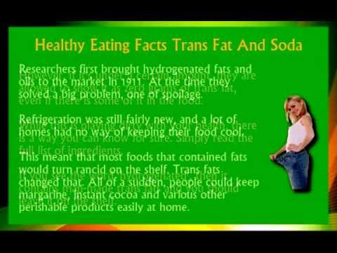 Healthy Eating Facts &#8211; Trans Fat And Soda Wake Up Tips #3