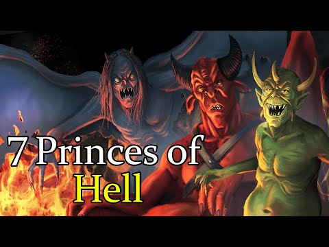 Who Are The Seven Princes of Hell? - (Demonology Explained)