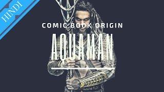 AQUAMAN Origin Story |Explained in Hindi | Superhero Origins
