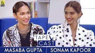 Video Sonam Kapoor and Masaba Gupta | Tape Cast | #FlyBeyond MP3, 3GP, MP4, WEBM, AVI, FLV Maret 2018