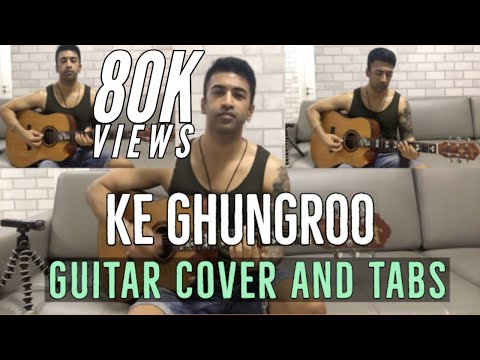 Ke Ghungroo | War | Arijit Singh | Guitar Cover + FULL Song tabs