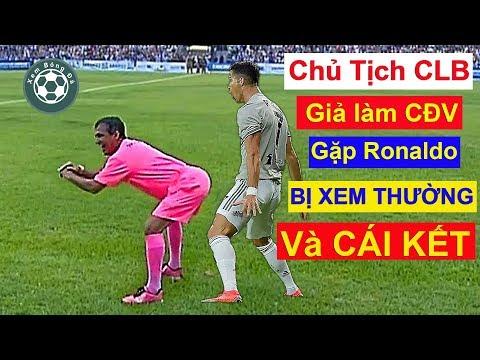 Chủ tịch CLB giả CĐV vào sân bóng xin chữ ký Ronaldo bị xem thường và cái kết @ vcloz.com