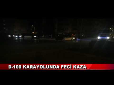 D–100 KARAYOLUNDA FECİ KAZA